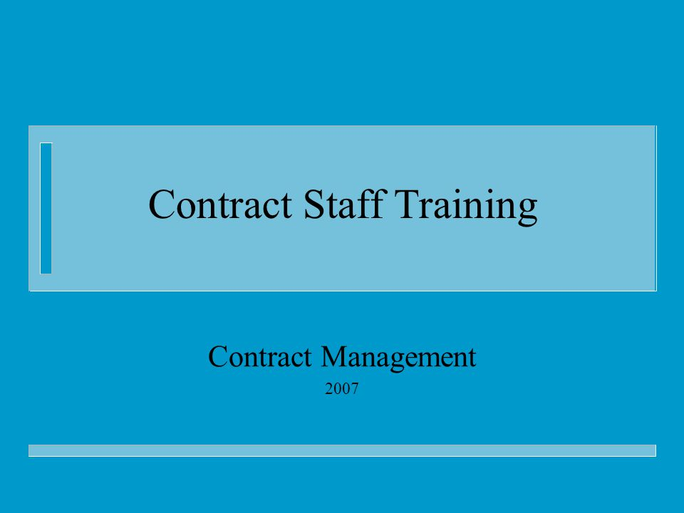 Contract Staff Training Contract Management 2007