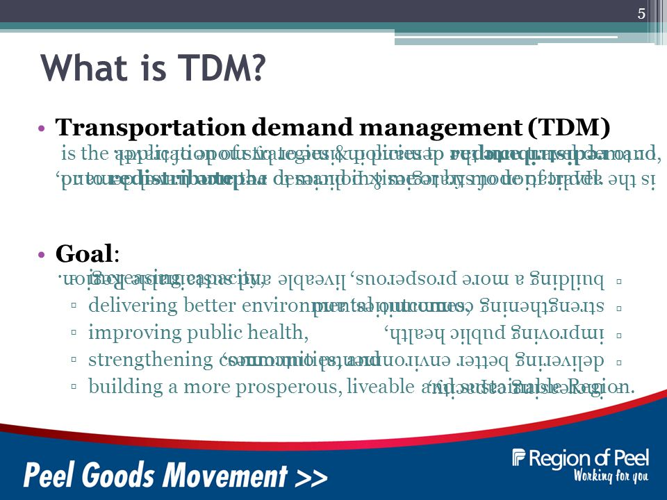 6 Freight Planning TDM Principles ? Carpooling Smart Commute Active Transp Mass Transit