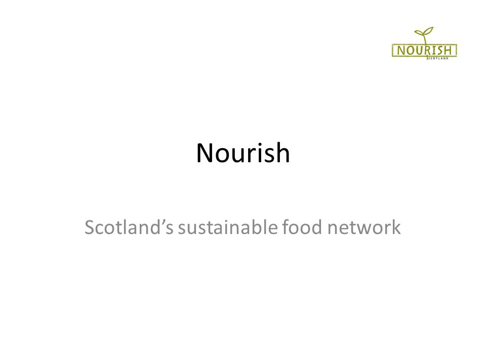 Nourish Scotlands sustainable food network