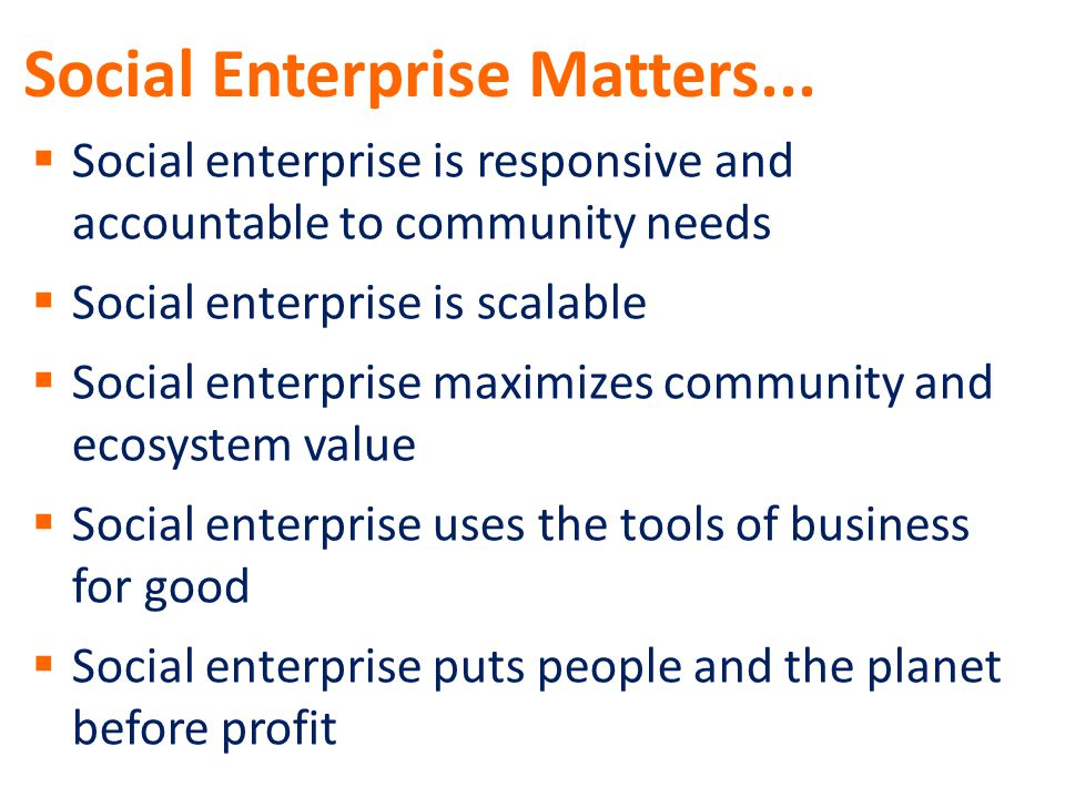 Social Enterprise Matters...