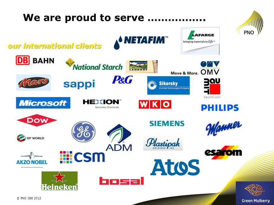 We are proud to serve …………….. 3 © PNO CEE 2012 our international clients