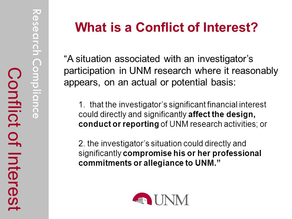 Research Compliance What is a Conflict of Interest.