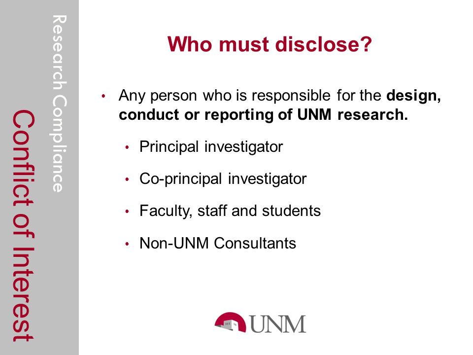 Research Compliance Who must disclose.