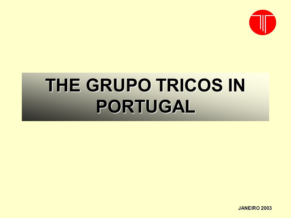 THE GRUPO TRICOS IN PORTUGAL JANEIRO 2003