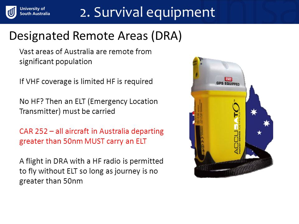 2. Survival equipment Designated Remote Areas (DRA)