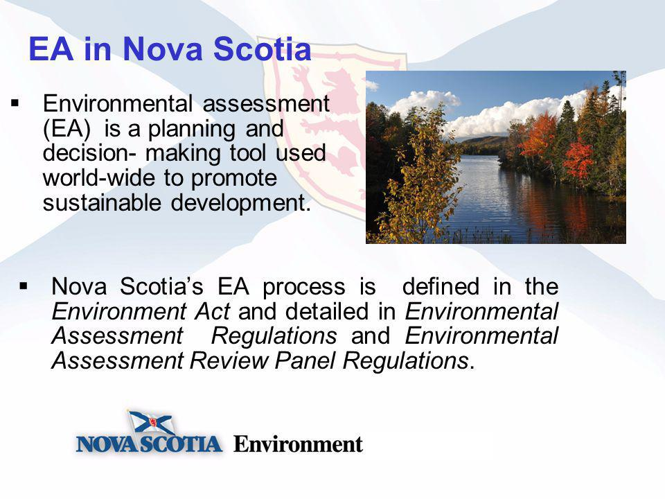 EA Branch Responsibilities The Environmental Assessment Branch is responsible for coordinating the EA Process The Branch ensures that all stakeholders and the Mikmaq First Nation are provided an opportunity to comment on projects, and that a report and recommendations are provided to the Minister within time frames established in the regulations.
