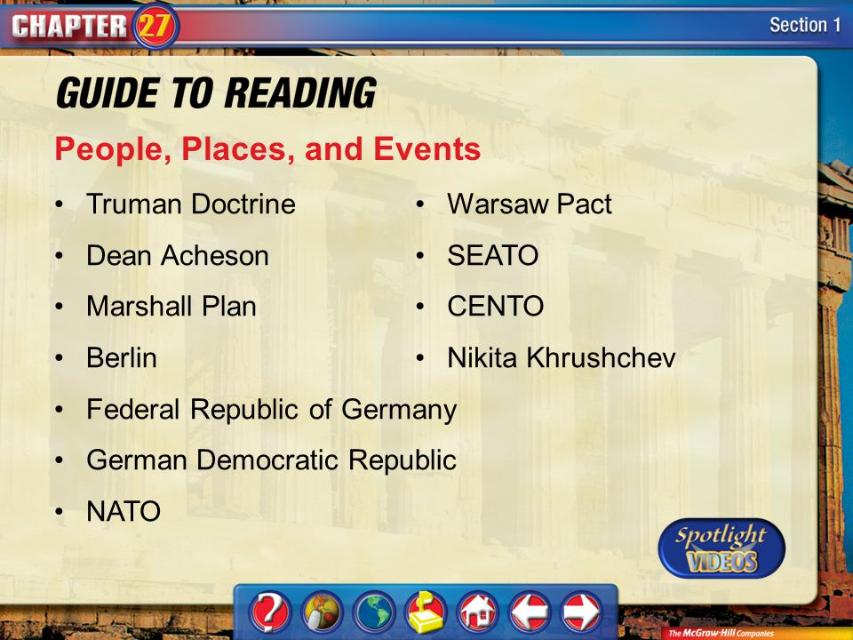 Section 1-Key Terms People, Places, and Events Truman Doctrine Dean Acheson Marshall Plan Berlin Federal Republic of Germany German Democratic Republi