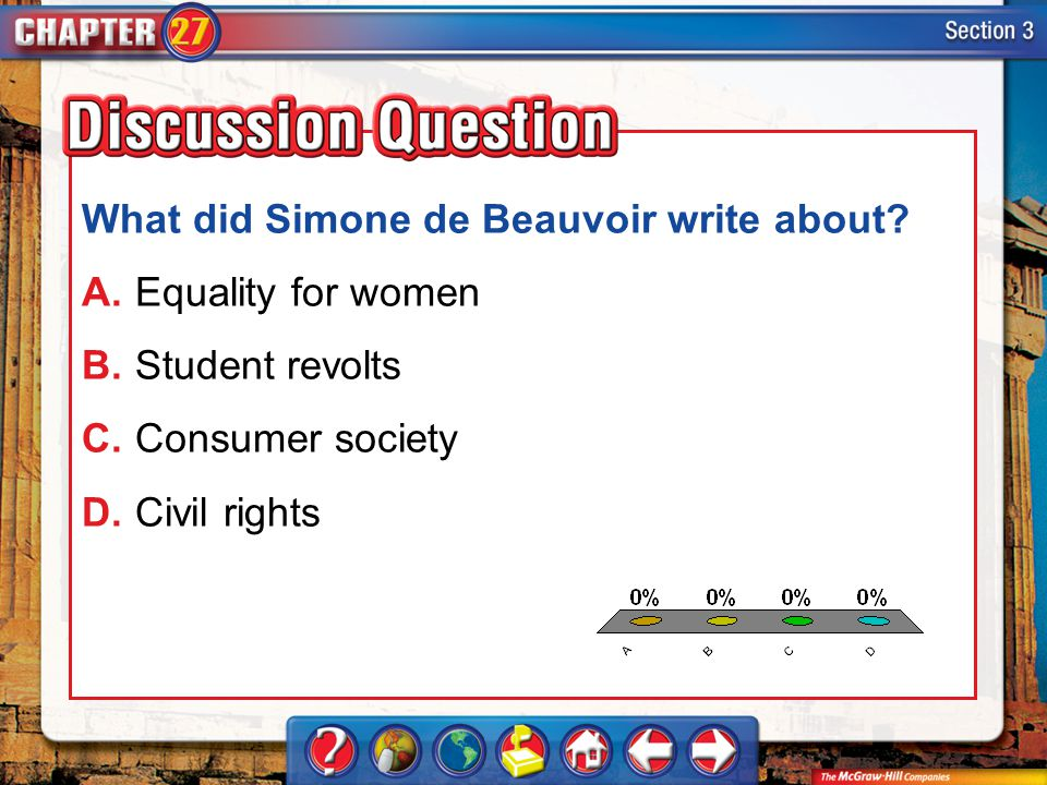A.A B.B C.C D.D Section 3 What did Simone de Beauvoir write about? A.Equality for women B.Student revolts C.Consumer society D.Civil rights