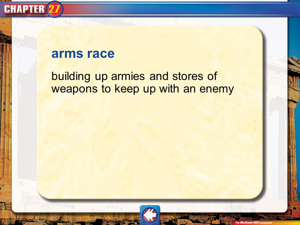 Vocab3 arms race building up armies and stores of weapons to keep up with an enemy