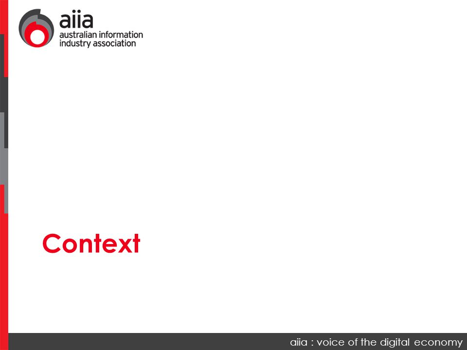 aiia : voice of the digital economy Context