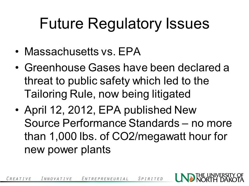 Future Regulatory Issues Massachusetts vs.