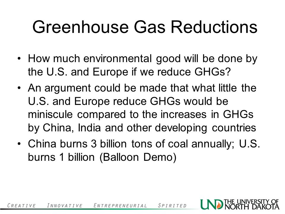 Greenhouse Gas Reductions How much environmental good will be done by the U.S.