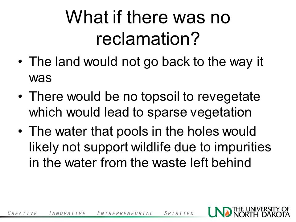 What if there was no reclamation.