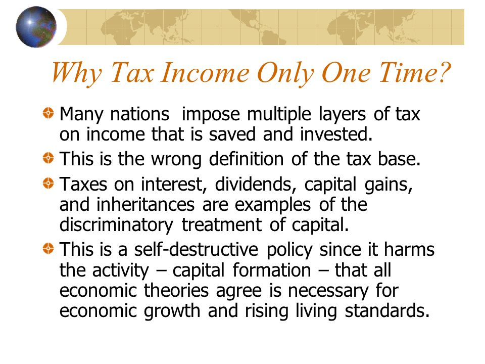 How to Promote Good Policy There is a consensus that low tax rates represent good tax policy, and there is even growing awareness that double taxation is misguided.