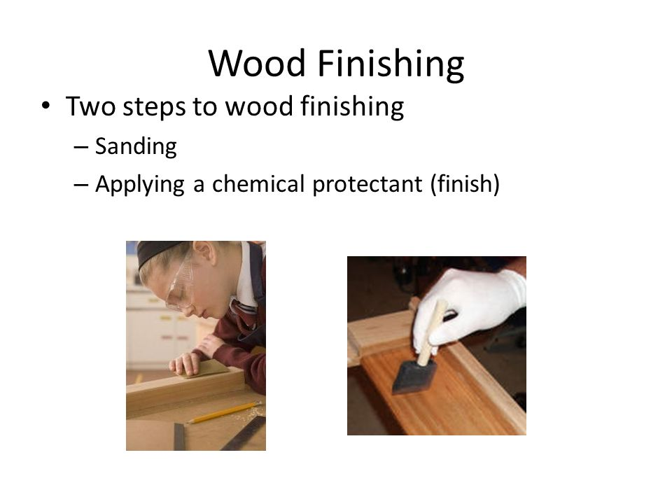 Sanding Why do we sand the surface and edges: To remove machine marks Smooth surface for good feel Promote adhesion for finish