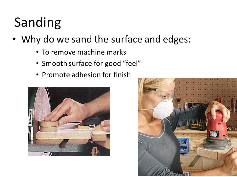 Sanding Removing Machine Marks