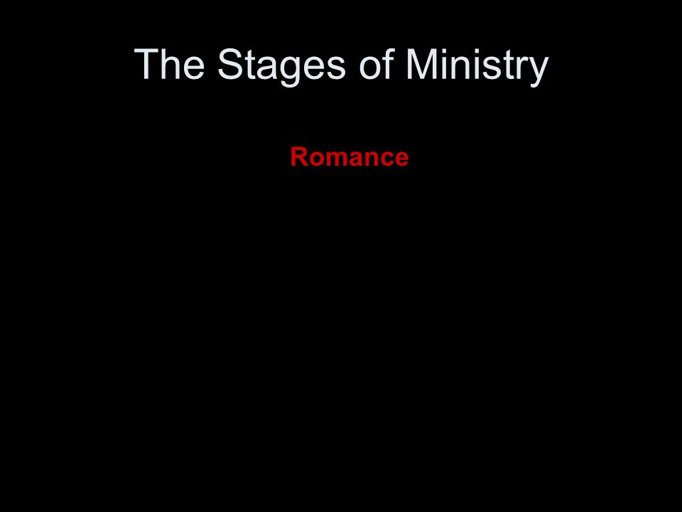 Romance The Stages of Ministry