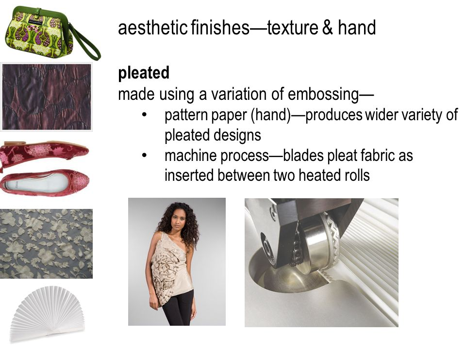 aesthetic finishestexture & hand pleated made using a variation of embossing pattern paper (hand)produces wider variety of pleated designs machine pro
