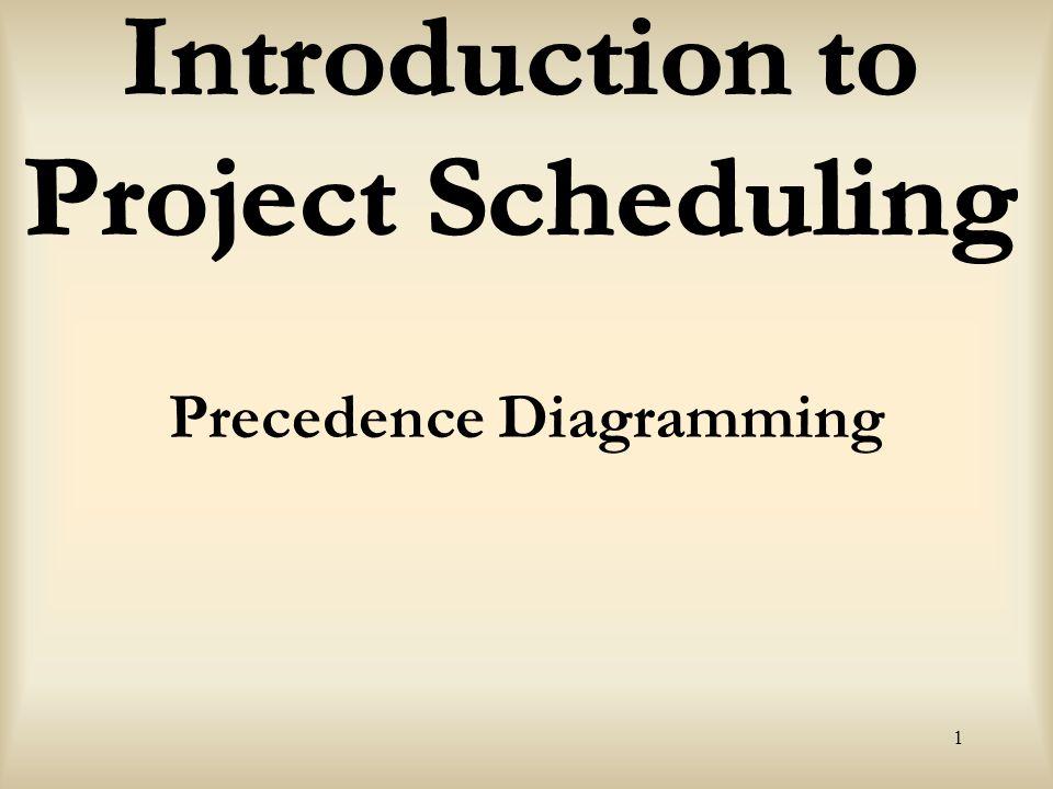 1 Precedence Diagramming