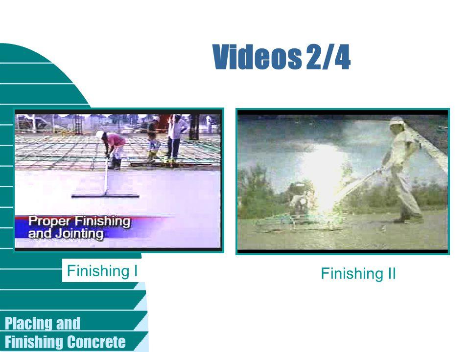Placing and Finishing Concrete Videos 2/4 Finishing I Finishing II