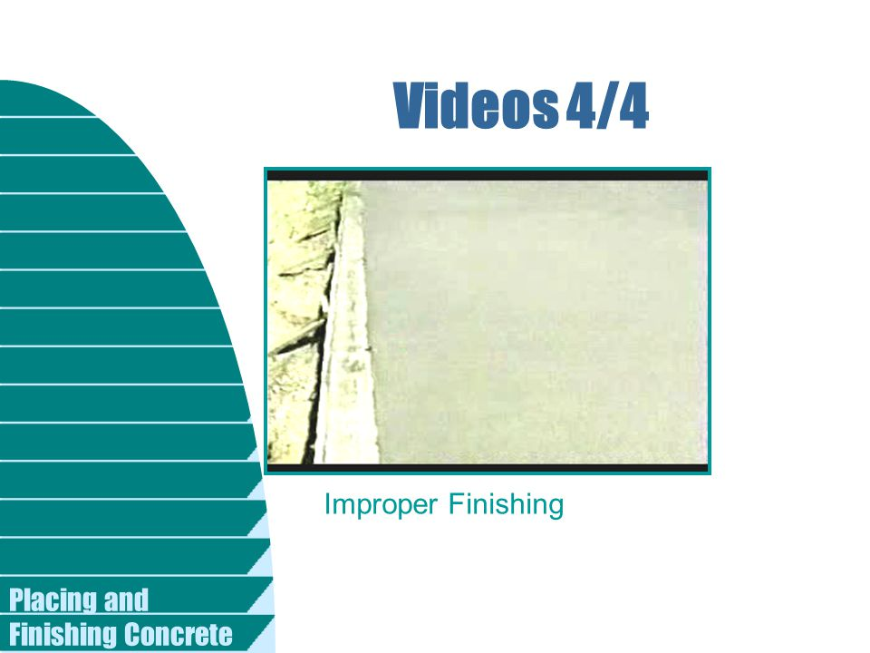 Placing and Finishing Concrete Videos 4/4 Improper Finishing