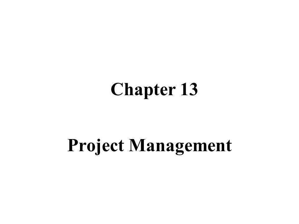 Chapter 13 Project Management