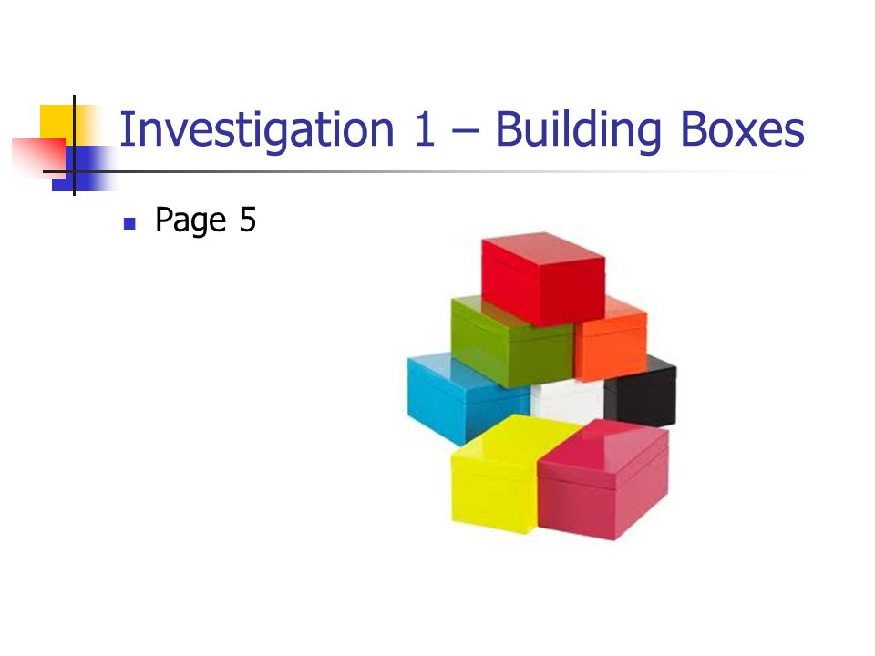 Investigation 1 – Building Boxes Page 5