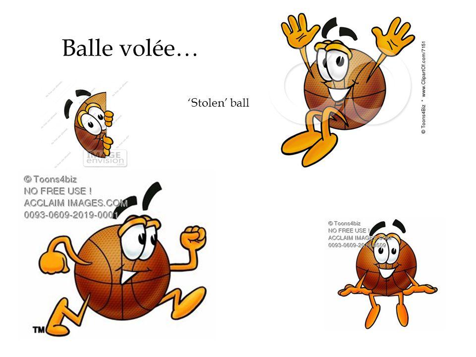 Balle volée… Stolen ball