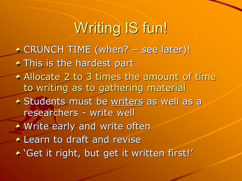 Writing is fun, but...?