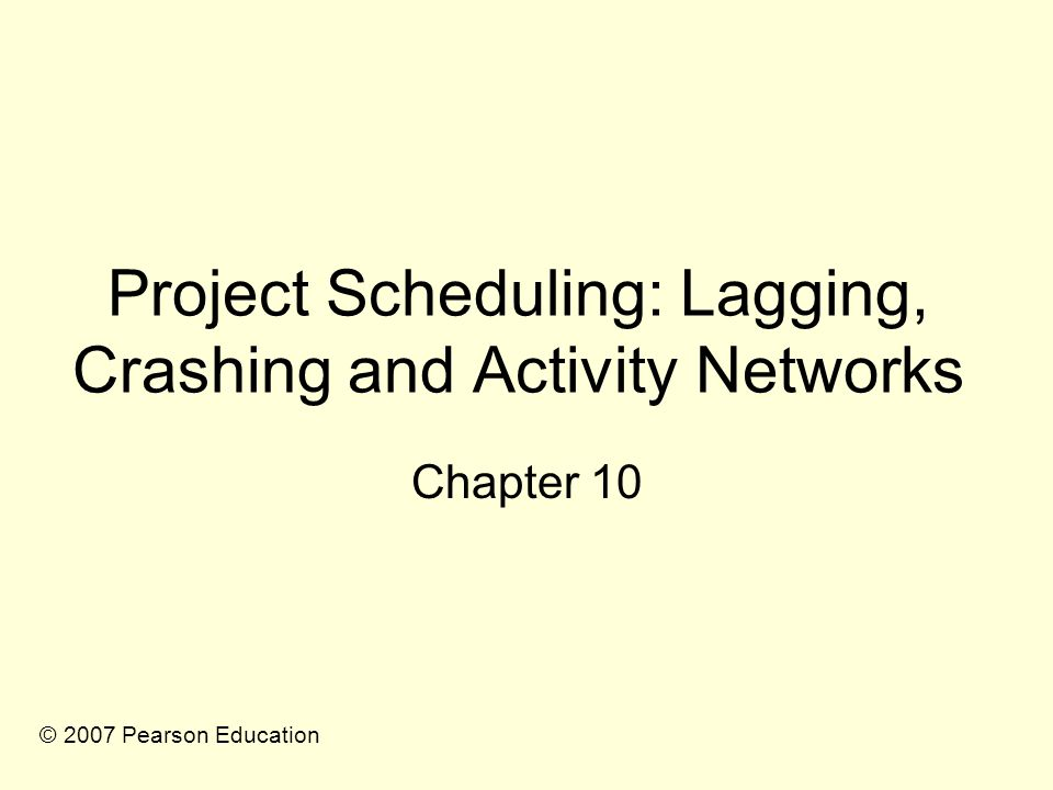 Lags in Precedence Relationships The logical relationship between the start and finish of one activity and the start and finish of another activity.