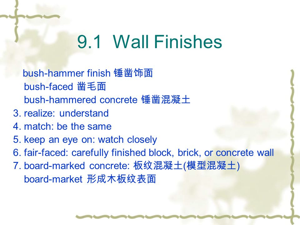 9.3 Ceiling Finishes Accuracy is the finishing tradesmans chief skill.