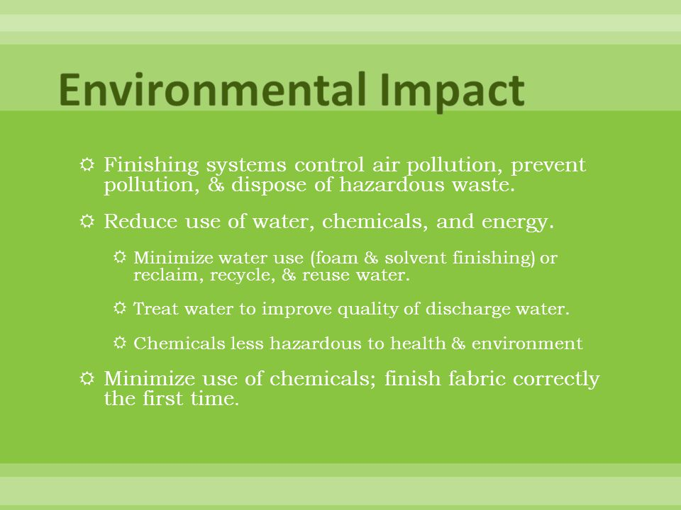 Finishing systems control air pollution, prevent pollution, & dispose of hazardous waste.