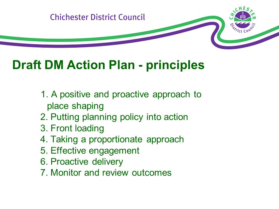 1. A positive and proactive approach to place shaping 2.