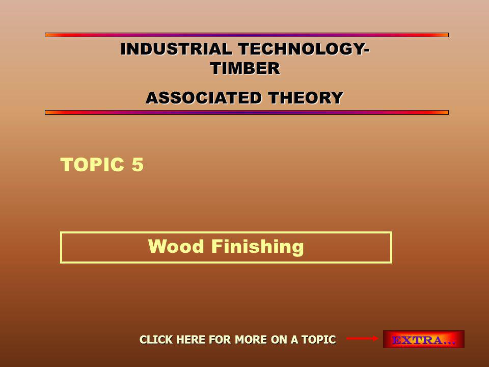 Wood Finishing INDEX Bibliography & other Resources These two are available from the school library