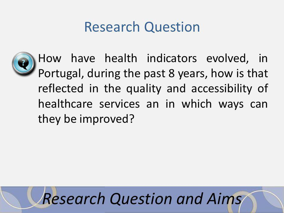 How have health indicators evolved, in Portugal, during the past 8 years, how is that reflected in the quality and accessibility of healthcare services an in which ways can they be improved.