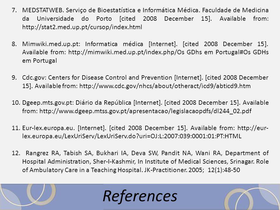 7.MEDSTATWEB. Serviço de Bioestatística e Informática Médica.