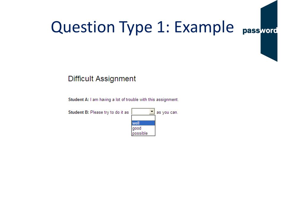 Question Type 1: Example