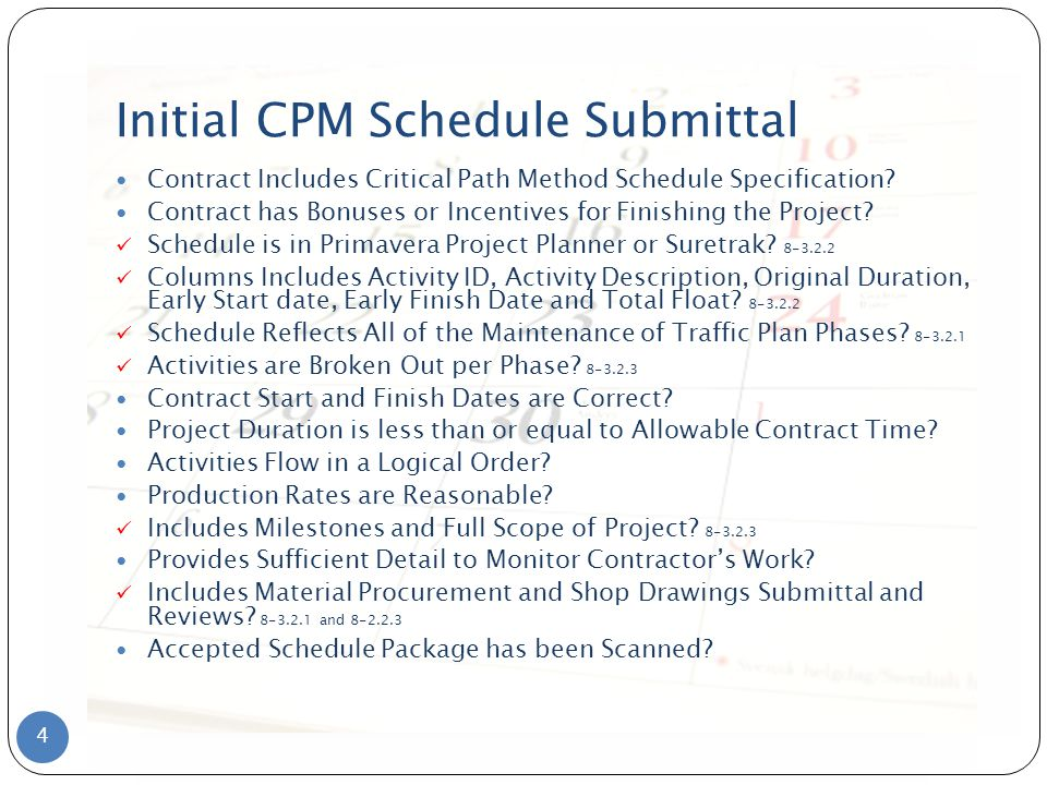 Initial CPM Schedule Submittal Contract Includes Critical Path Method Schedule Specification.