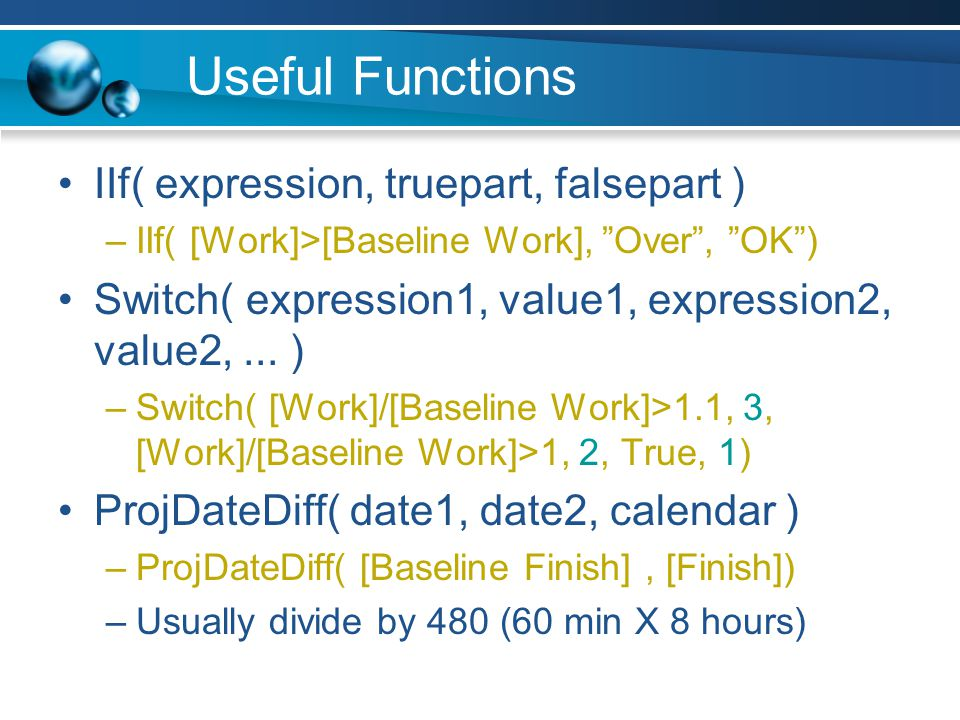 Baseline Variance A baseline saves the following –Cost –Finish –Work You can easily create variance indicators for any of these –Duration –Start