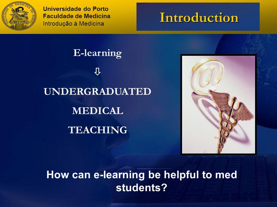 Universidade do Porto Faculdade de Medicina Introdução à Medicina References 16.