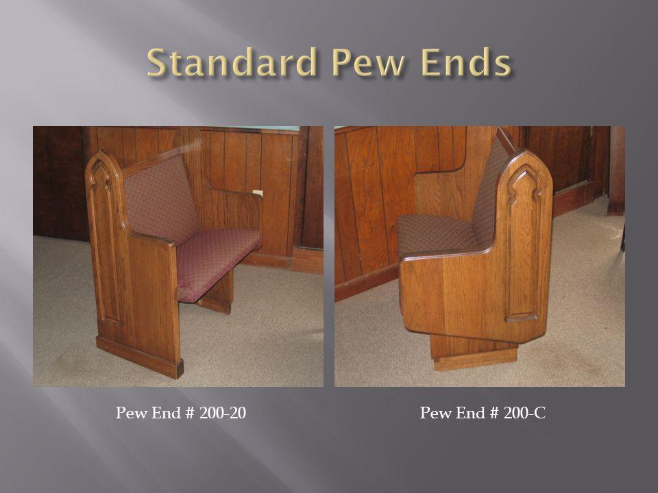 Pew End # 200-20Pew End # 200-C