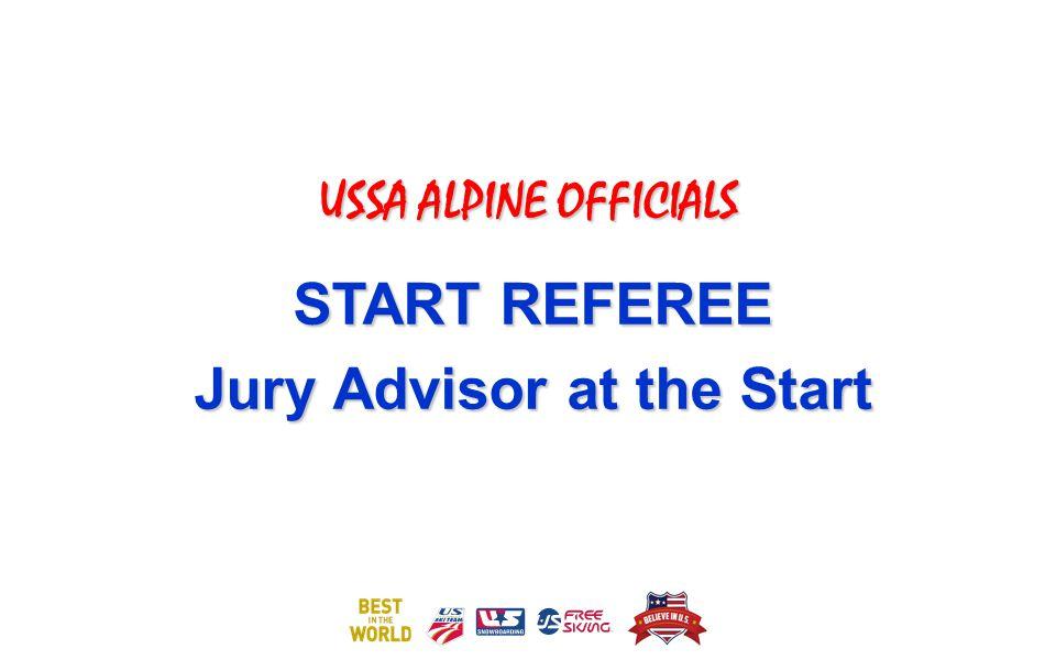 USSA ALPINE OFFICIALS START REFEREE Jury Advisor at the Start