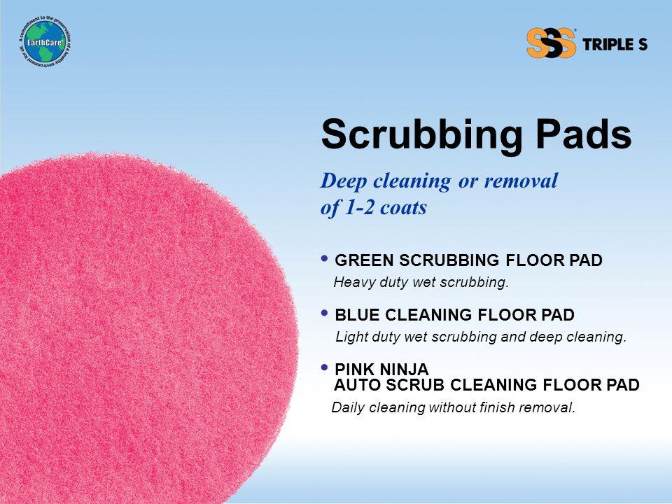 Scrubbing Pads GREEN SCRUBBING FLOOR PAD Heavy duty wet scrubbing.