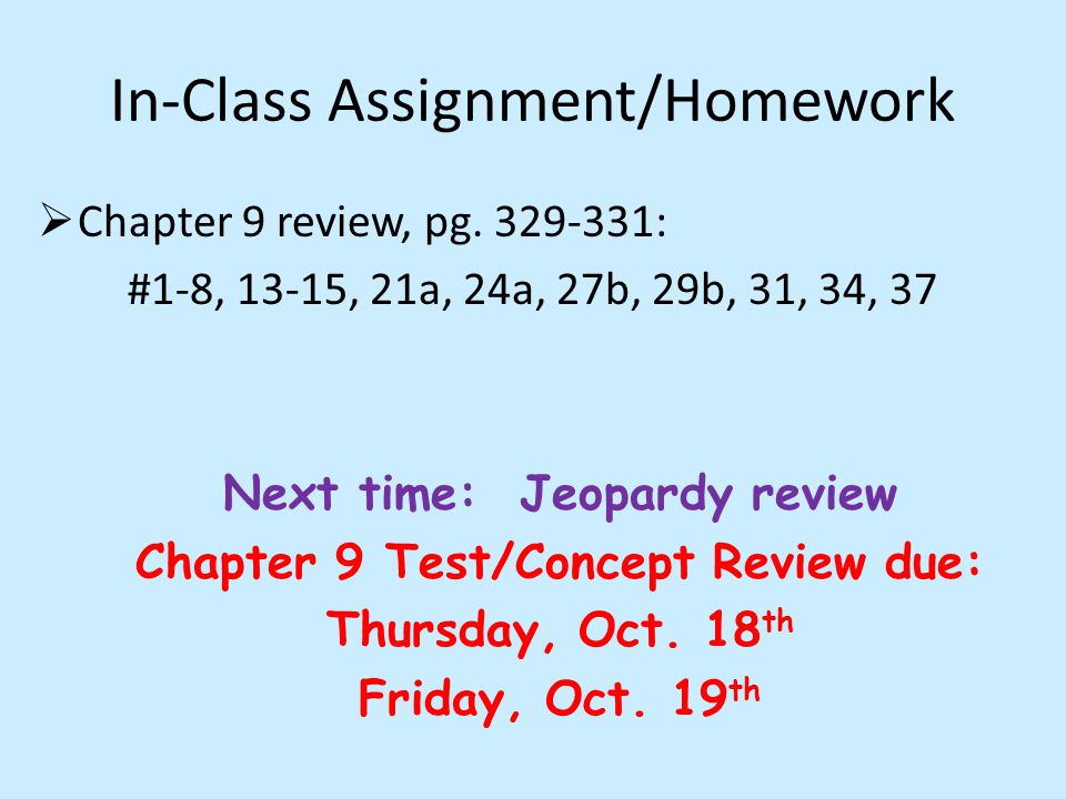 In-Class Assignment/Homework Chapter 9 review, pg.