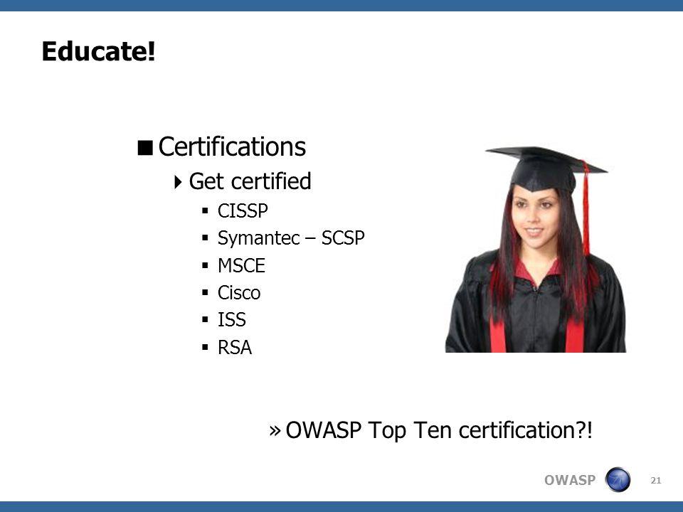OWASP 21 Educate.