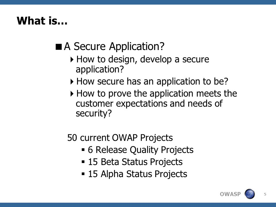 OWASP 16 Join Forces.What is…. Awareness. Task Force.