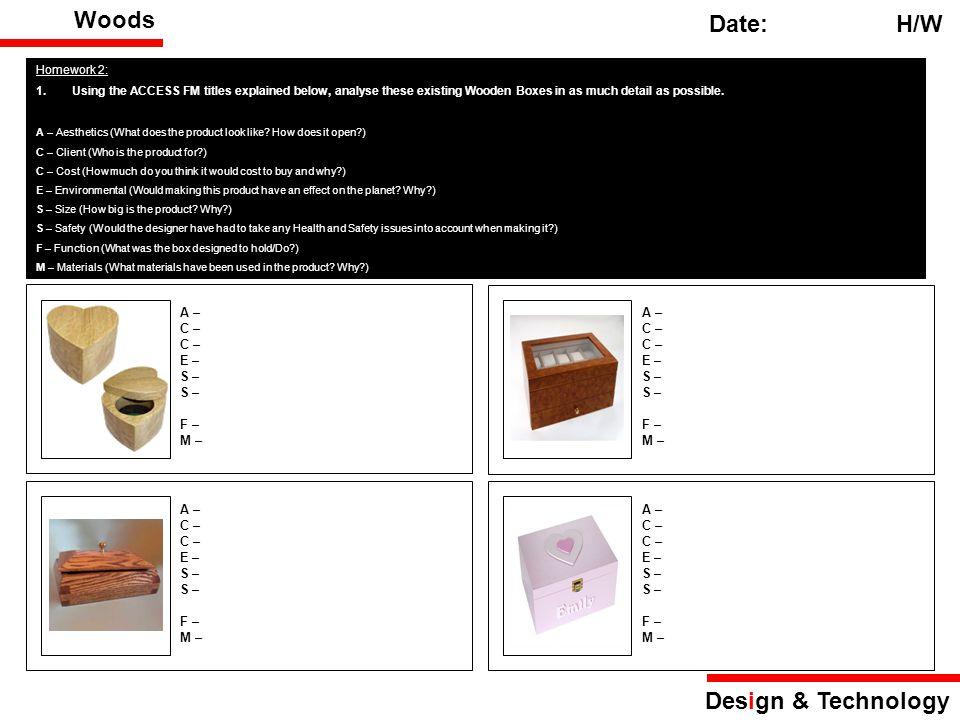 Wood Joints Date: H/W Design & Technology Homework 3: 1.