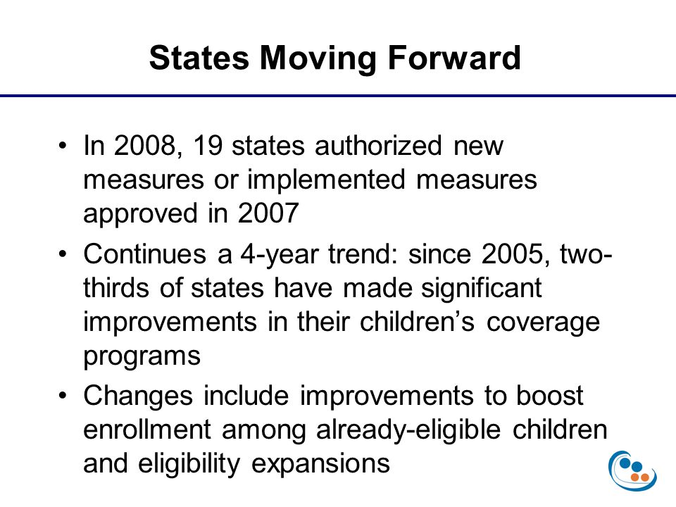 In 2008, 19 states authorized new measures or implemented measures approved in 2007 Continues a 4-year trend: since 2005, two- thirds of states have m