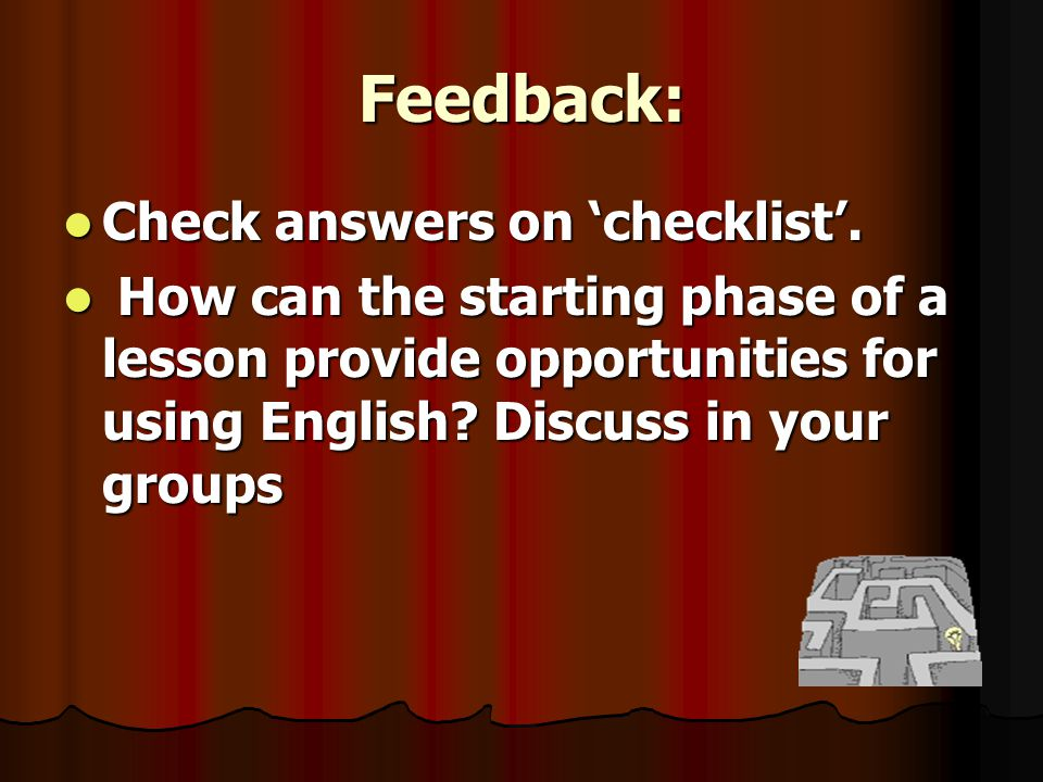 Feedback: Check answers on checklist.Check answers on checklist.