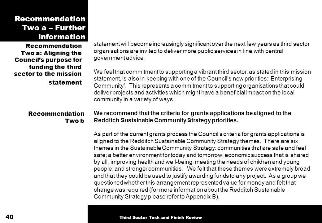 Recommendation Two a – Further information Recommendation Two a: Aligning the Councils purpose for funding the third sector to the mission statement s